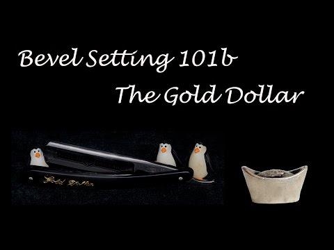 Bevel Setting 101c - Gold Dollar Straight Razor