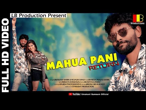 MAHUA PANI FULL HD SONG FT ll UMAKANT BARIK & ROJALIN SAHU