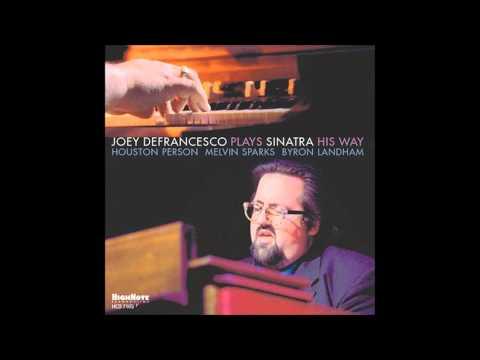 Joey DeFrancesco - I Get a Kick Out of You