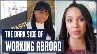 The Dark Side of: Working Abroad