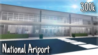 ROBLOX | Welcome To Bloxburg: National Airport 300k+ (TOUR)