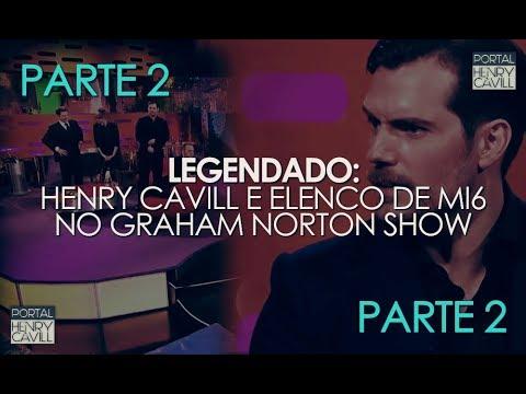 [Legendado] PARTE 2 | Henry Cavill + elenco de MI6 no Graham Norton Show