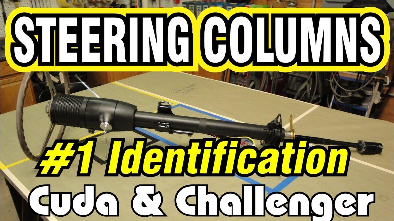 medium resolution of e body steering column part 1 identification cuda challenger