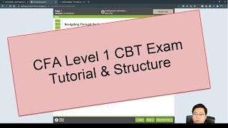 CFA Level 1 Computer Based Testing (CBT) Exam Tutorial and Structure