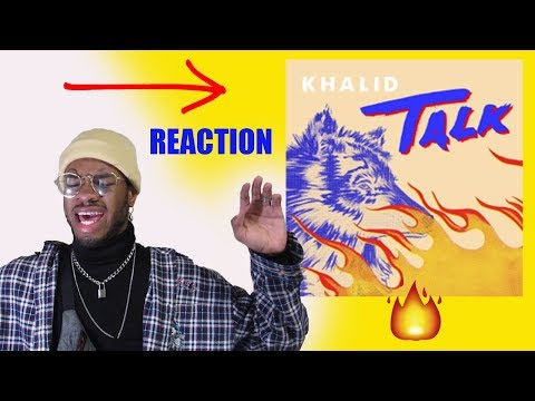Khalid - Talk (Audio) *REACTION* 🔥🔥