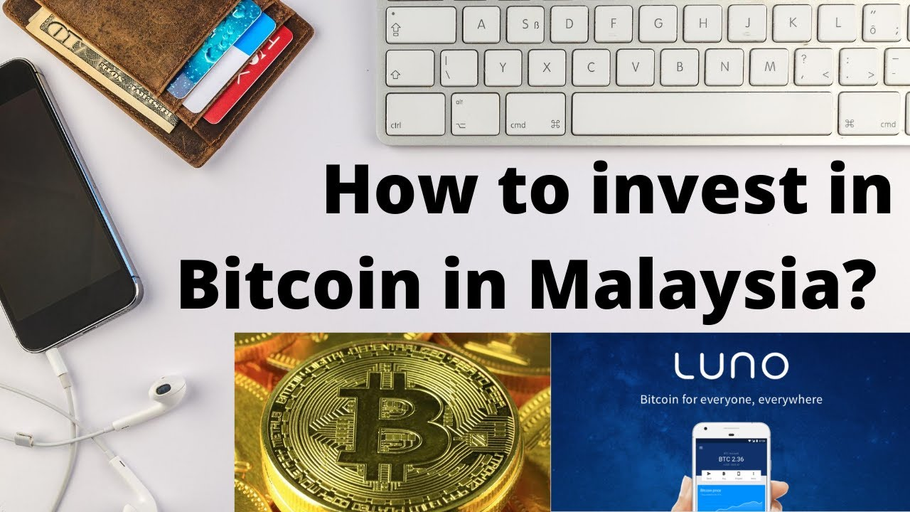 How to Invest in Bitcoin in Malaysia?   Why I am investing with Luno - CryptoTradingTube