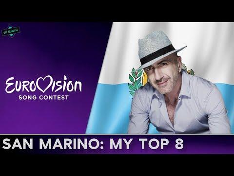 San Marino/Valentina Monetta In Eurovision: MY TOP 8 (2008-2017)
