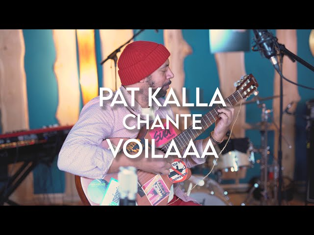 Pat Kalla chante Voilaaa - Water No Get Enemy