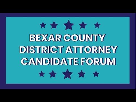 Bexar County District Attorney Candidate Forum