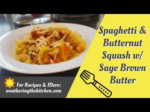 SPAGHETTI & BUTTERNUT SQUASH SAUTE W/ SAGE BROWN BUTTER SAUCE