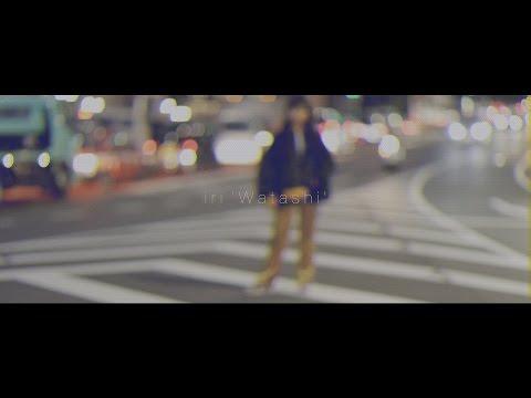 iri 「Watashi」 Music Video