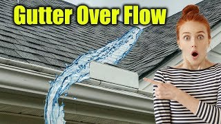 Water Flowing Over Gutters - Gutter Guard Overflow