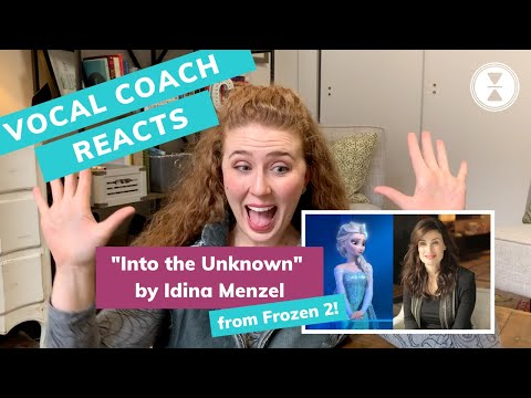 """""""Into the Unknown"""" IDINA MENZEL, Vocal Coach Reacts! Frozen 2"""