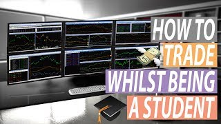 Trading Forex as a Student