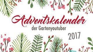 Der Gartenyoutuber Adventskalender 2017