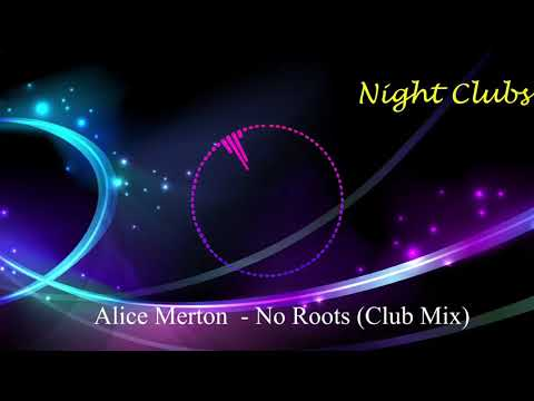 Alice Merton    No Roots Club Mix