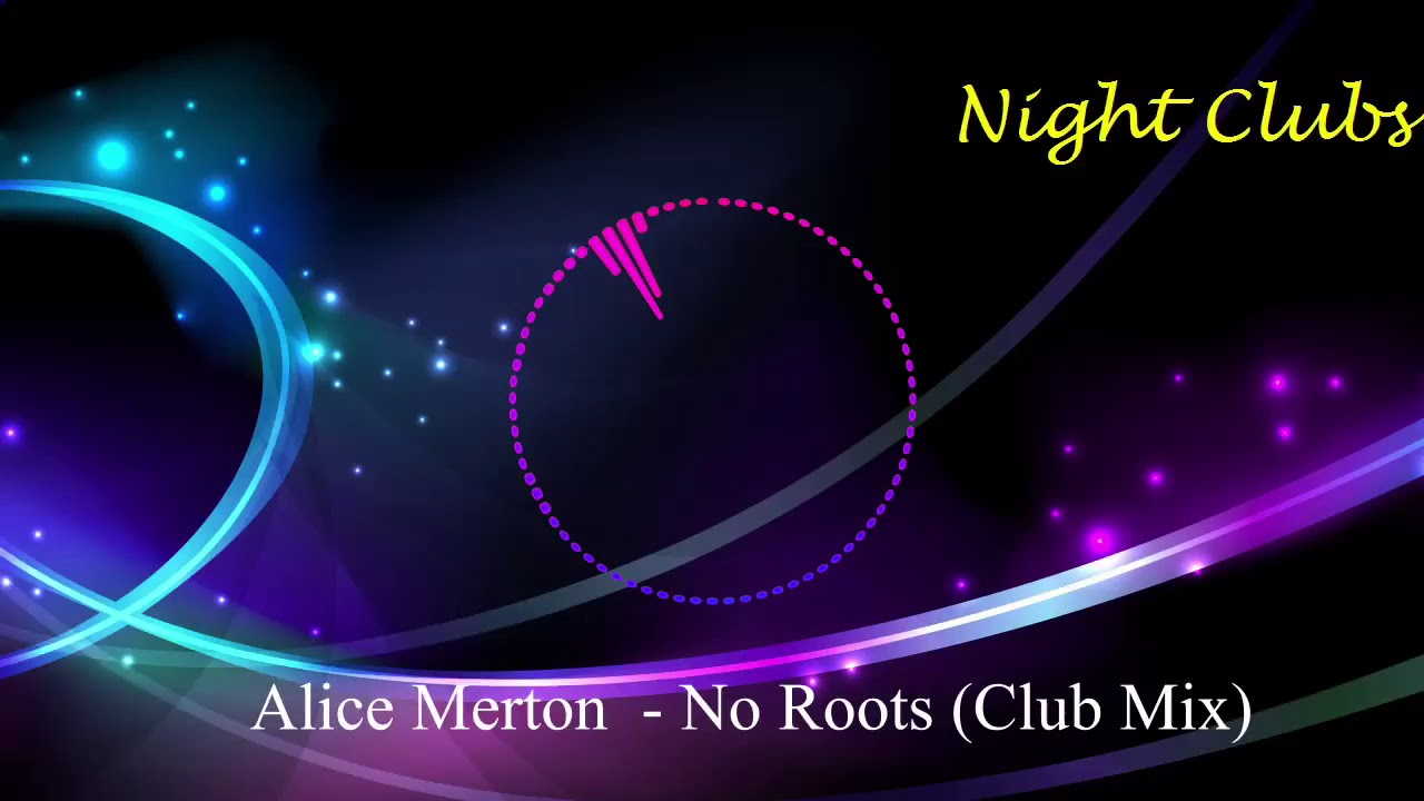 Alice Merton  -  No Roots (Club Mix)