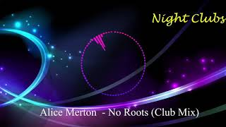 Baixar Alice Merton - No Roots (Club Mix)