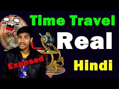 [Hindi] Is Time Travel Real ?   Time Travel Evidences Exposed   Stories