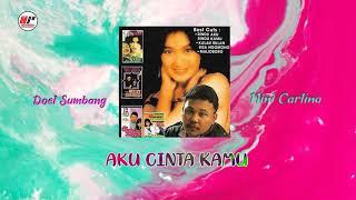 Doel Sumbang & Nini Carlina - Aku Cinta Kamu (Official Audio)