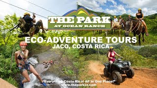 Ocean Ranch Park Tours | Jaco, Costa Rica Adventure Tours