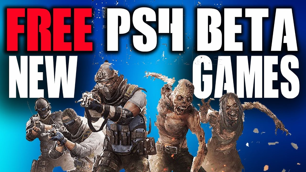 new ps4 video games new free multiplayer beta - Ps4 Video Games