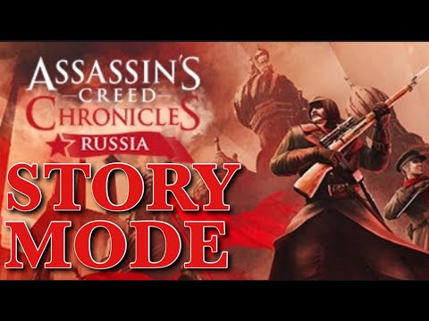 Assassins Creed Chronicles: Russia - Story Mode |