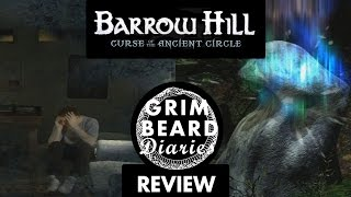 Grimbeard Diaries - Barrow Hill (PC) - Review