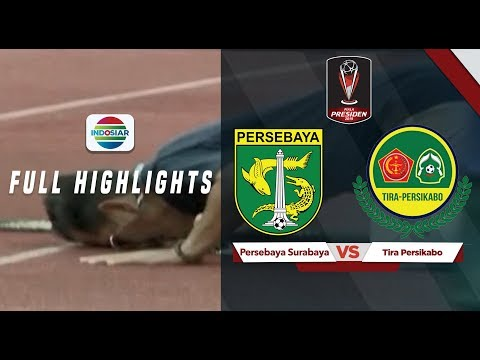 Persebaya (3) vs Tira Kabo (1) - Full Highlight | Piala Presiden 2019