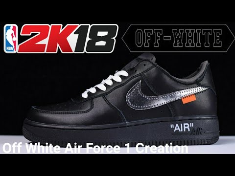 outlet store d7418 53f1f NBA 2K18 Shoe Creator Off White Nike Air Force 1 Off White X MoMa Air Force  1