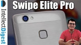 Swipe Elite Pro Unboxing, Features Overview And Features Comparison With Redmi 4A