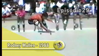 Ep29 - Rodney Mullen - 1988  | Chave Mestra Videos