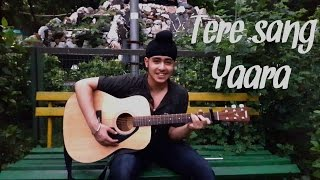 Download Hindi Video Songs - Tere Sang Yaara | Rustom | Acoustic Singh Cover