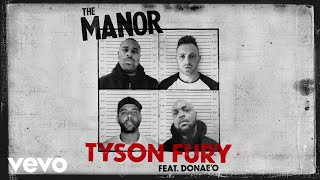 The Manor - Tyson Fury (Official Video) ft. Donae