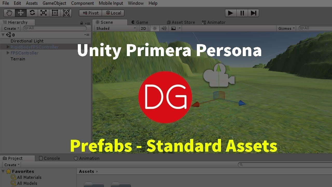 Unity Primera Persona #0 - Prefabs Standard Assets - DG - 2019
