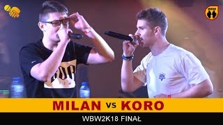 Milan 🆚 Koro 🎤 WBW 2018 Finał (freestyle rap battle)