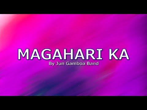 magahari-ka-with-lyrics-by-jun-gamboa-band