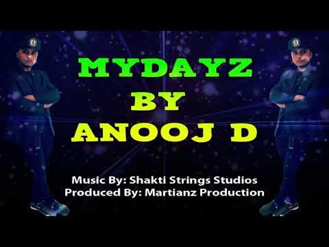 Anooj D - Mydayz (2019 Guyana Chutney)