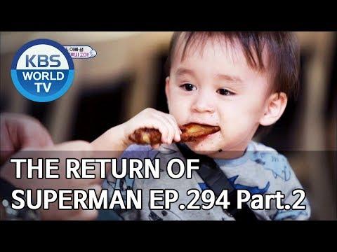 The Return Of Superman | 슈퍼맨이 돌아왔다 - Ep.294 Part. 2 [ENG/IND/2019.09.15]