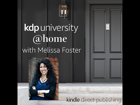 KDP University @home With Melissa Foster