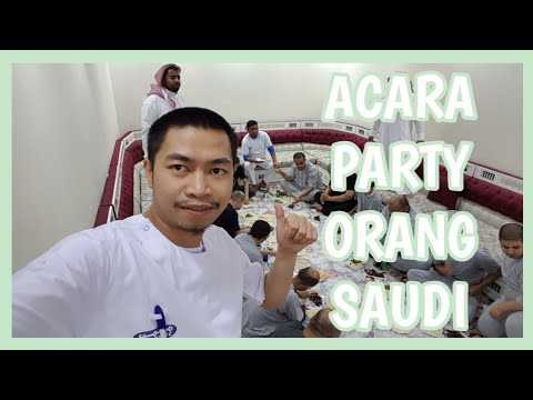 Acara Party Orang Saudi | Kira2 Seperti Apa Ya...?