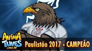 ANIMATUNES - Timão Campeão Paulista 2017 thumbnail