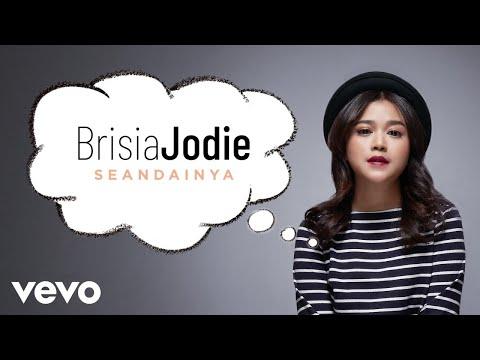 Brisia Jodie - Seandainya (Official Lyric Video)