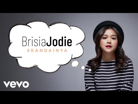 Brisia Jodie - Seandainya (Official Lyric Video)