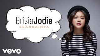 Gambar cover Brisia Jodie - Seandainya (Official Lyric Video)