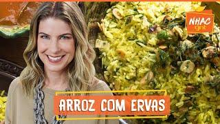 Arroz sabzi polo: aprenda a fazer acompanhamento com amêndoas e ervas | Rita Lobo | Cozinha Prática