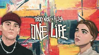 Tricky Nicki - One Life feat. ALISA (Official Lyric Video)