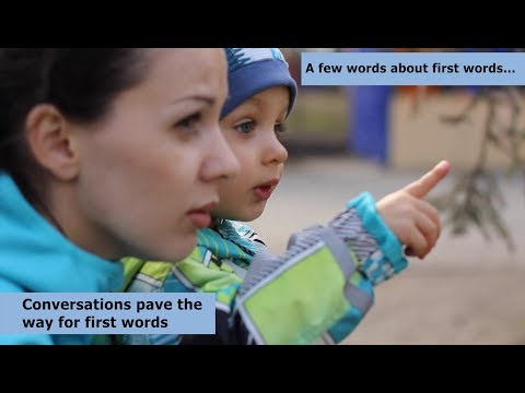 Conversations pave the way for first words