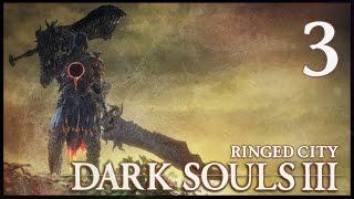 ОТВРАТИТЕЛЬНО КРУТАЯ ЛОКАЦИЯ! ● Dark Souls 3: Ringed City #3 [PC, Ultra Settings]