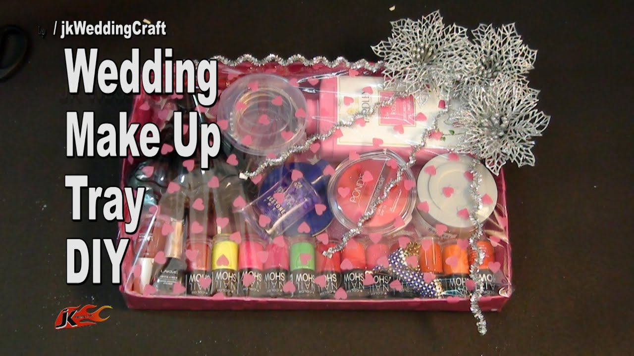 Diy Wedding Gift Basket For Makeup Jewelry Bangles How To Make
